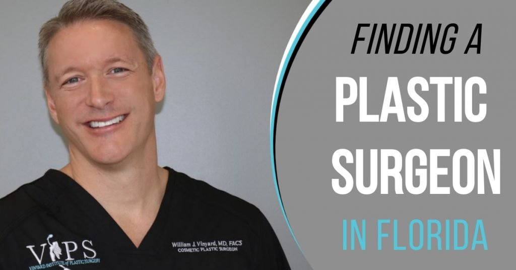Finding a plastic surgeon in FL