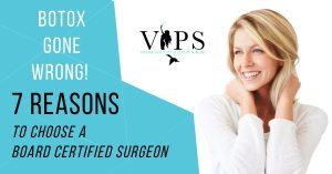 7 Reasons Why It's Important To Have Your Procedure Done By A Board Certified Plastic Surgeon
