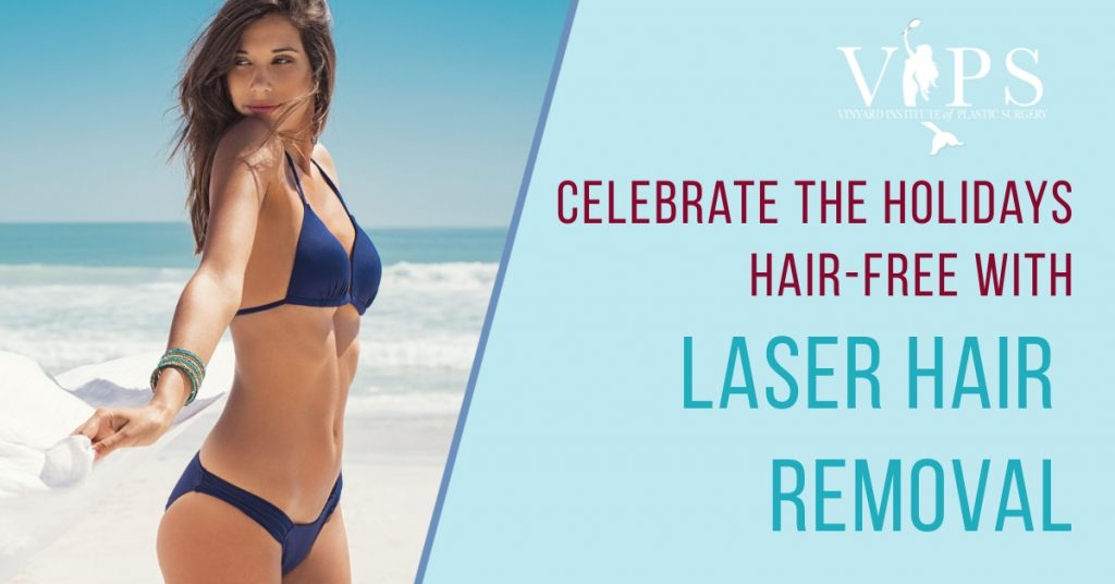 Celebrate The Holidays Hair-Free with Laser Hair Removal