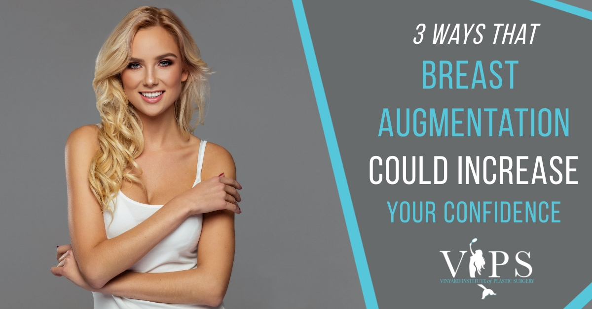 3 Ways That Breast Augmentation Could Increase Your Confidence