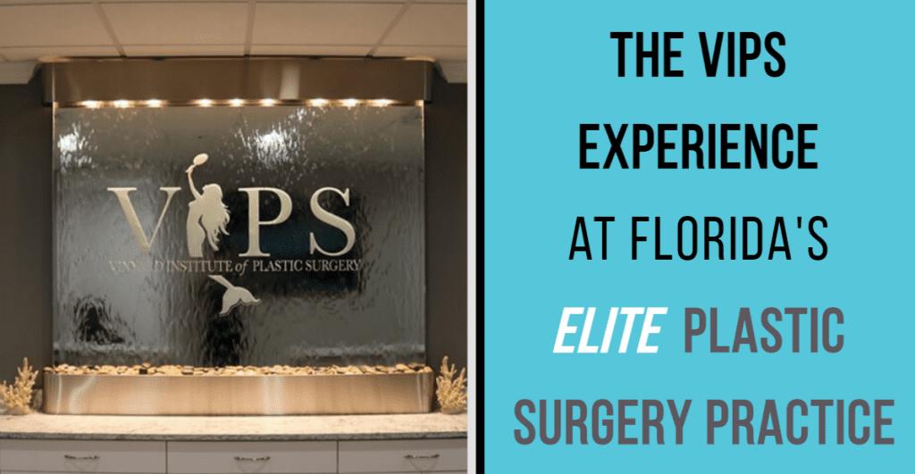 VIPS Elite Plastic Surgery Practice